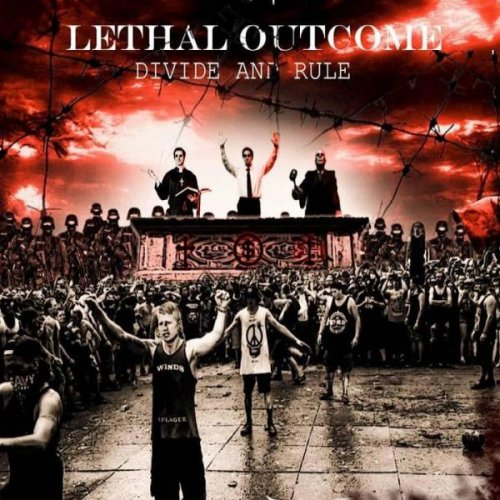 Lethal Outcome - Divide And Rule (2015)