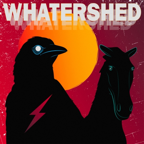 Whatershed - Whatershed (2019)