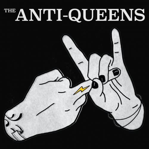 The Anti-Queens - Self-Titled (2019)