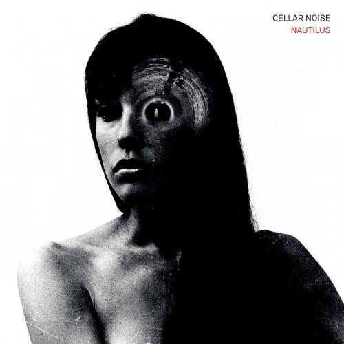 Cellar Noise - Nautilus (2019)
