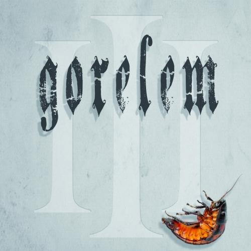 Gorelem - Part III (2019)