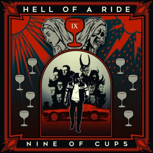 Hell of a Ride - Nine of Cups (2019)
