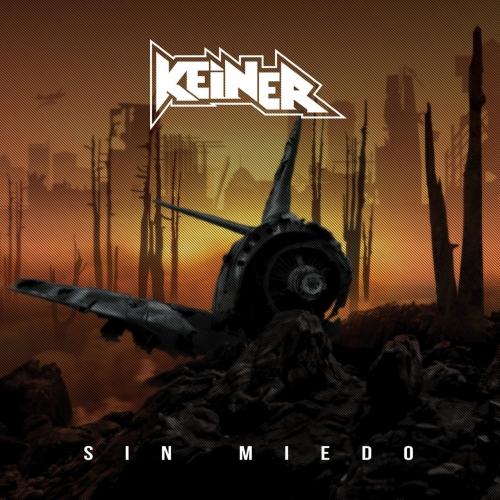 Keiner - Sin Miedo (2019)