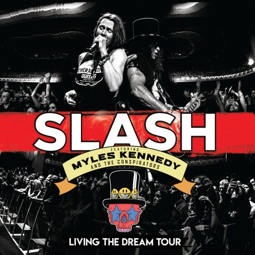 Slash ft. Myles Kennedy ft. The Conspirators - Living The Dream Tour (Live) (2019)