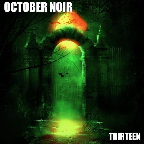 October Noir - Thirteen (2019)