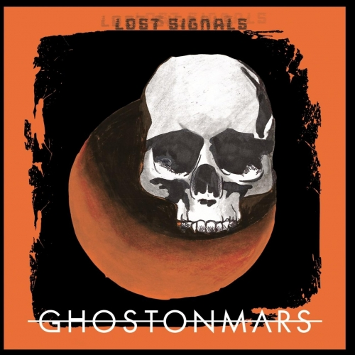Ghost on Mars - Lost Signals (EP) (2019)