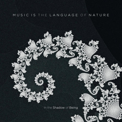 In the Shadow of Being - Music Is the Language of Nature (2019)