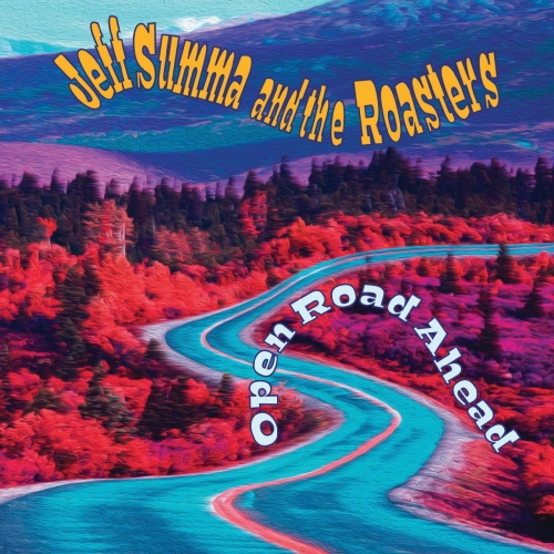 Jeff Summa and the Roasters - Open Road Ahead (2019)