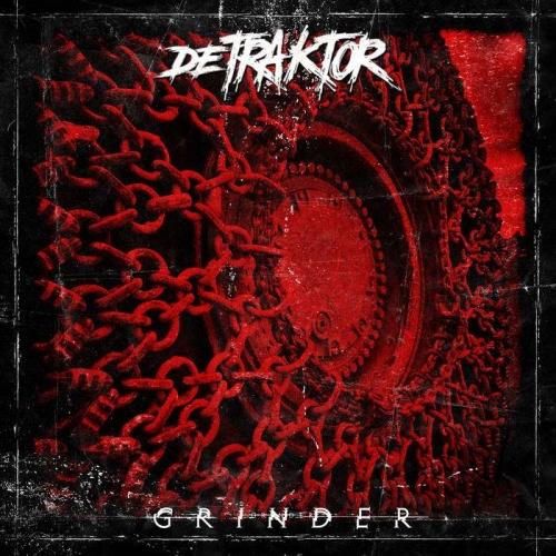 Detraktor - Grinder (2019)