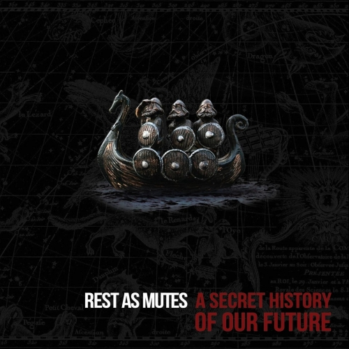 Rest As Mutes - A Secret History of Our Future (2019)