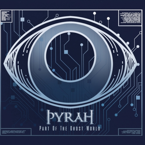 Pyrah - Part of the Ghost World (2019)