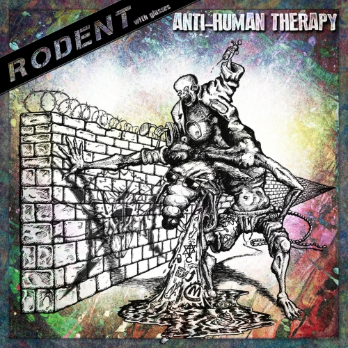 Rodent - Anti-Human Therapy (EP) (2019)