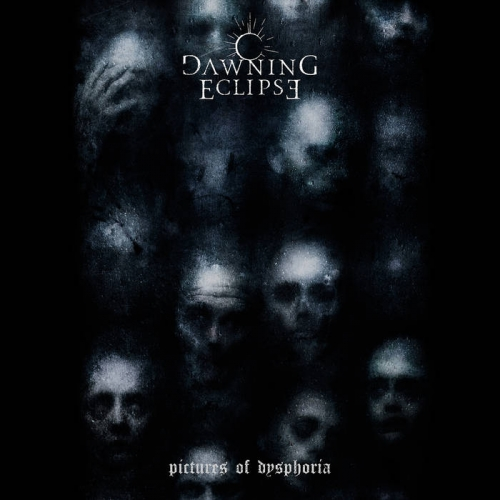 Dawning Eclipse - Pictures of Dysphoria (2019)