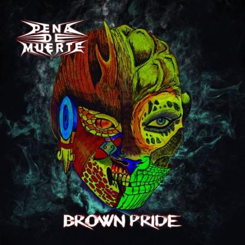 Pena de Muerte - Brown Pride (2019)