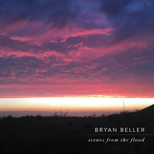 Bryan Beller - Scenes from the Flood (2019)