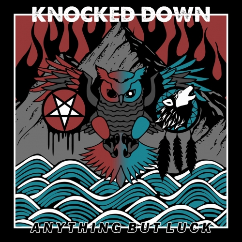 Knocked Down - Anything but Luck (2019)