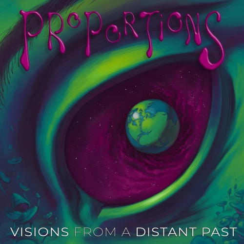 Proportions - Visions from a Distant Past (2019)