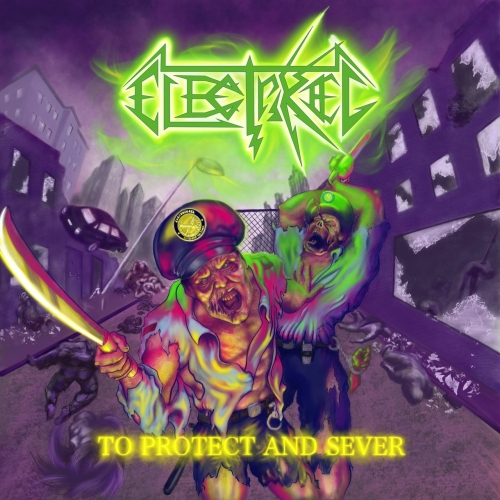 Electrikeel - To Protect and Sever (EP) (2019)