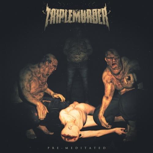 Triple Murder - Pre-Meditated (EP) (2019)