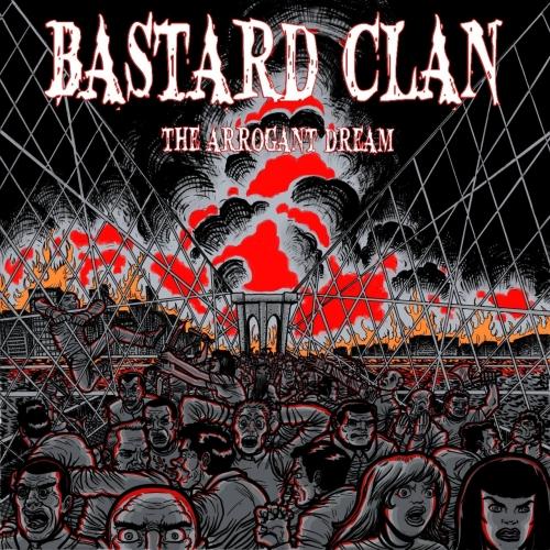 Bastard Clan - The Arrogant Dream (2019)