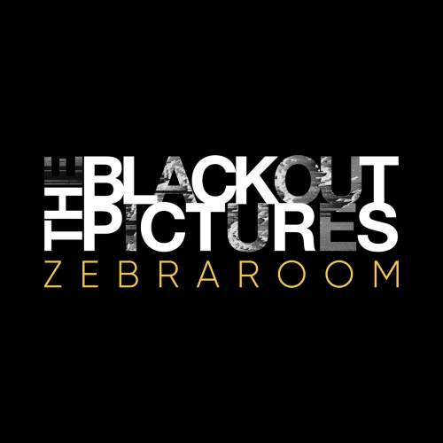 The Blackout Pictures - Zebraroom (2019)