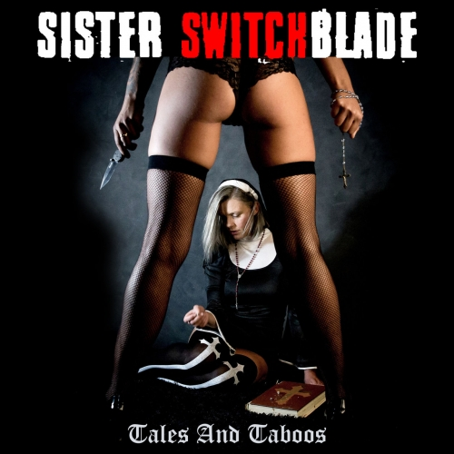 Sister Switchblade - Tales and Taboos (2019)
