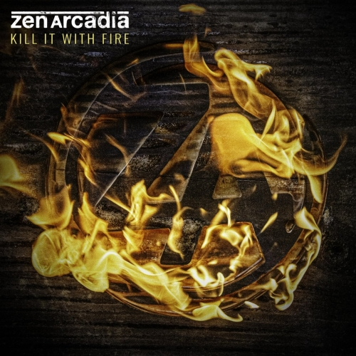 Zen Arcadia - Kill It with Fire (EP) (2019)