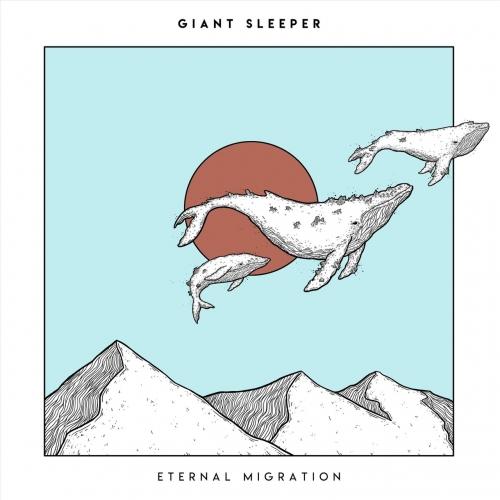 Giant Sleeper - Eternal Migration (EP) (2019)