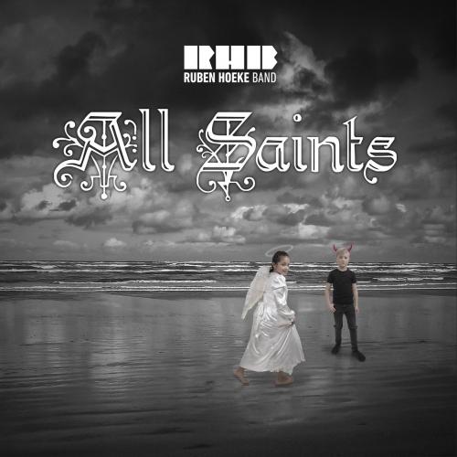 Ruben Hoeke Band - All Saints (2019)