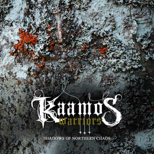 Kaamos Warriors - Shadows of Northern Chaos (2019)