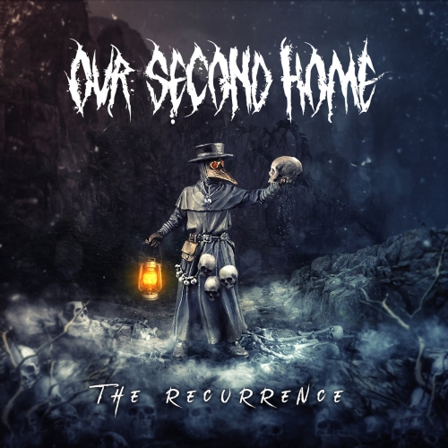 Our Second Home - The Recurrence (2019)