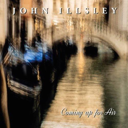 John Illsley - Соming Uр Fоr Аir (2019)