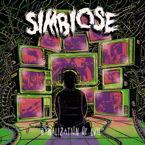 Simbiose - Banalization Of Evil (2019)