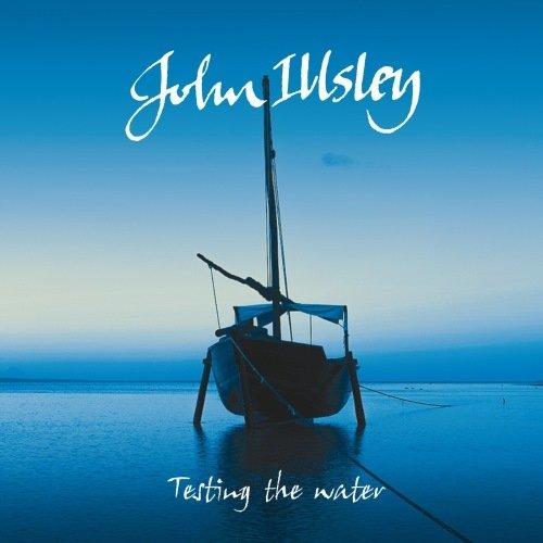 John Illsley - Теsting Тhе Wаtеr (2014)