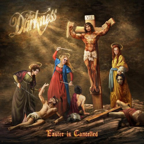The Darkness - Easter Is Cancelled (Deluxe Edition) (2019)
