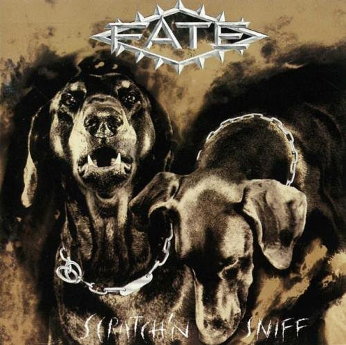 FATE - Sсrаtсh'n Sniff (1990) [2005]