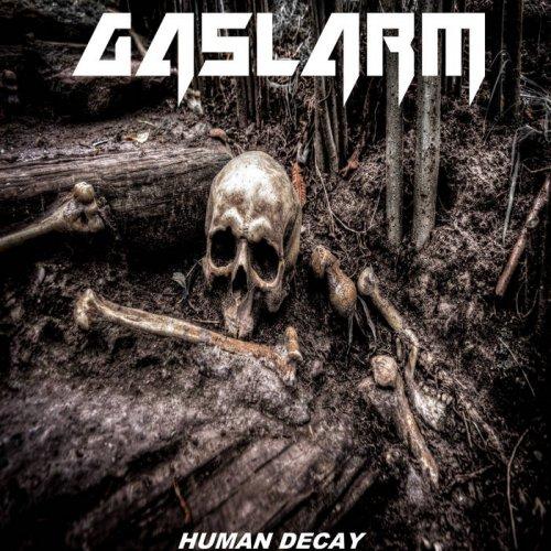 Gaslarm - Human Decay (2019)