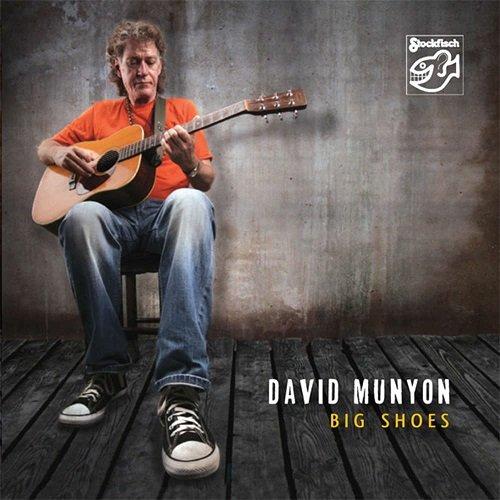 David Munyon - Big Shoes (2009)