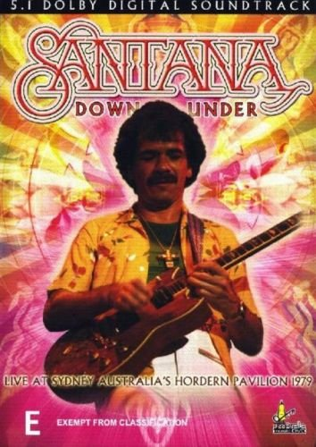 Santana - Down Under - Live at Sydney's Hordern Pavilion 1979 (2004)