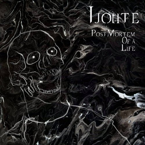 Ijolite - Post Mortem of a Life (2019)