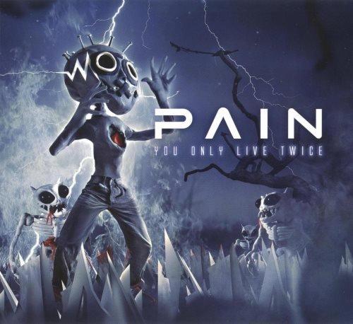 Pain - Yоu Оnlу Livе Тwiсе [2СD] (2011)