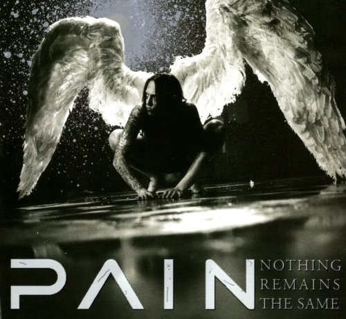 Pain - Nоthing Rеmаins Тhе Sаmе [Limitеd Еditiоn] (2002)
