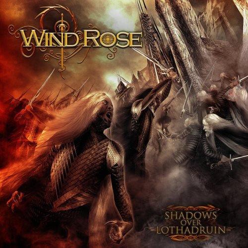 Wind Rose - Shаdоws Оvеr Lоthаdruin (2012)
