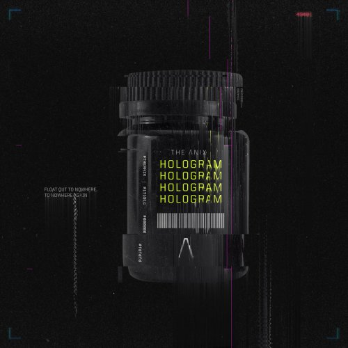 The Anix - Hologram (2019)