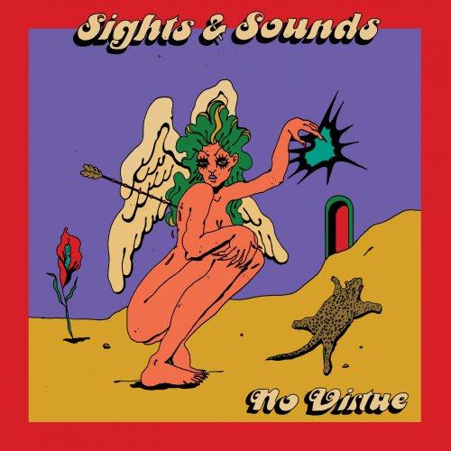 Sights & Sounds - No Virtue (2019)
