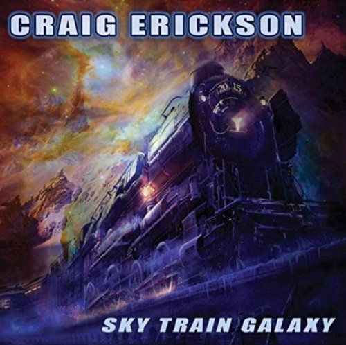 Craig Erickson - Sky Train Galaxy (2015)