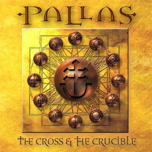 Pallas - The Cross And The Crucible (2001)