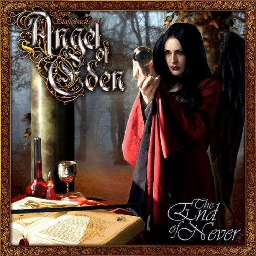 Roger Staffelbach's Angel of Eden - The End Of Never (2007)