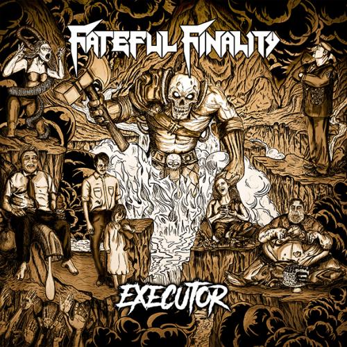 Fateful Finality - Executor (2019)