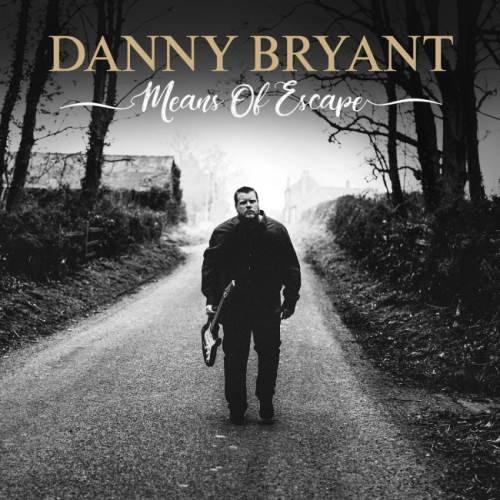 Danny Bryant - Меаns Оf Еsсаре (2019)